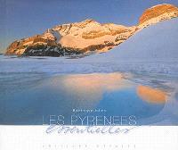 Les Pyrénées essentielles