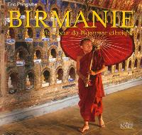 Birmanie : au coeur du Myanmar ethnique