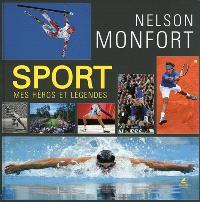 Sport : mes héros et légendes