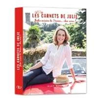 Les carnets de Julie, Julie cuisine la France... chez vous !