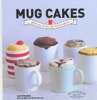 Mug cakes : les gâteaux fondants et moelleux prêts en 5 minutes chrono