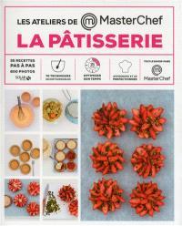 La pâtisserie : 35 recettes pas à pas