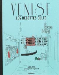Venise : les recettes culte