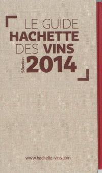 Le guide Hachette des vins 2014