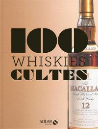 100 whiskies cultes