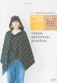 Capes, manteaux, ponchos... : 22 modèles à coudre