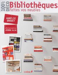 Bibliothèques : faites vos meubles
