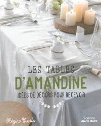 Les tables d'Amandine : idées de décors pour recevoir