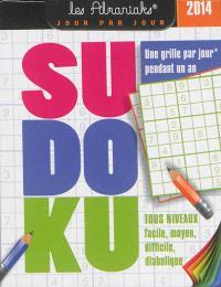 Sudoku 2014 : une grille par jour pendant 1 an : tous niveaux, facile, moyen, diabolique