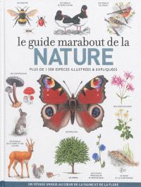 Le grand livre Marabout de la nature : 1.500 espèces à reconnaître