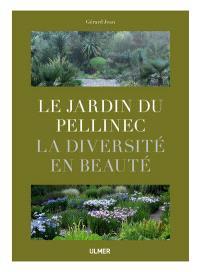 La diversité en beauté : le jardin du Pellinec