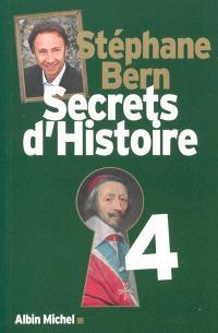 Secrets d'histoire. Volume 4