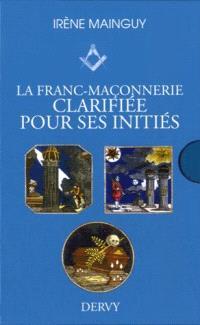 La franc-maçonnerie clarifiée pour ses initiés : coffret