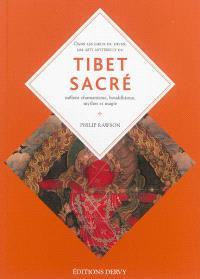 Tibet sacré : imagination, magie et mythes