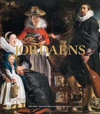 Jordaens, 1593-1678 : exposition, Paris, Petit Palais-Musée des Beaux-Arts de la ville de Paris, du 19 septembre 2013 au 19 janvier 2014