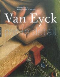 Van Eyck : par le détail