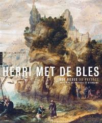 Herri met de Bles : les ruses du paysage au temps de Bruegel et d'Erasme