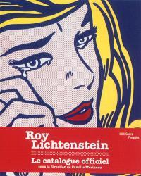 Roy Lichtenstein : exposition présentée à Paris, au Centre Pompidou, Galerie 2, du 3 juillet au 4 novembre 2013