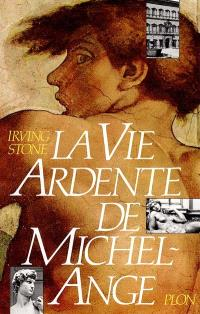 La Vie ardente de Michel Ange