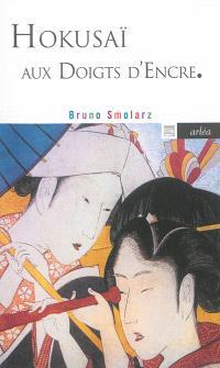 Hokusaï aux doigts d'encre