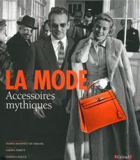 La mode : accessoires mythiques