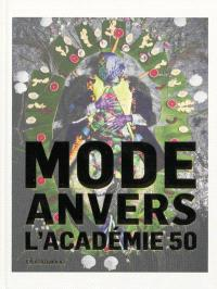 Mode Anvers : l'Académie 50