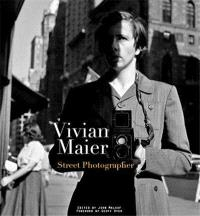 VIVIAN MAIER STREET PHOTOGRAPHER /ANGLAIS