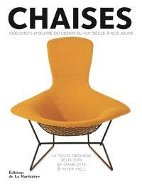 Chaises : 1.000 chefs-d'oeuvre du design du XIXe siècle à nos jours