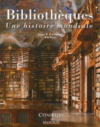 Bibliothèques : une histoire mondiale