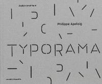 Typorama, Philippe Apeloig : design graphique