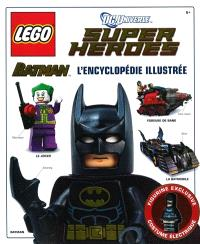 Lego DC Universe super heroes : Batman, l'encyclopédie illustrée