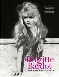 Brigitte Bardot : la petite fiancée de Paris Match