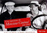 Une question de Monsieur Cinéma par jour : films, actrices, acteurs, réalisateurs : 2014