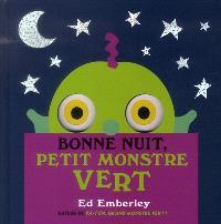 Bonne nuit, petit monstre vert