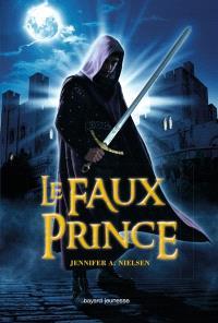 Au royaume de Carthya. Volume 1, Le faux prince