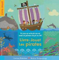 Livre-jouet Les pirates : un pop-up articulé qui est aussi un plateau de jeu en 3D !
