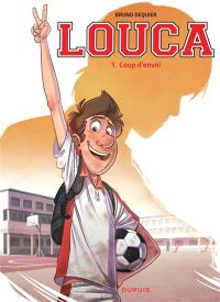 Louca. Volume 1, Coup d'envoi