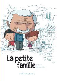 La petite famille : l'intégrale