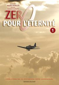 Zéro pour l'éternité. Volume 1