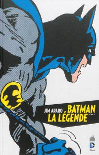 Batman, la légende. Volume 1