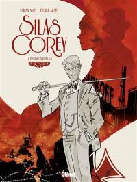 Silas Corey, Volume 1, Le réseau Aquila. Volume 1