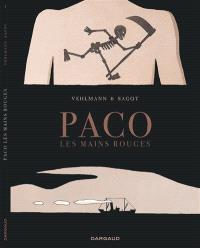 Paco les mains rouges. Volume 1, La grande terre