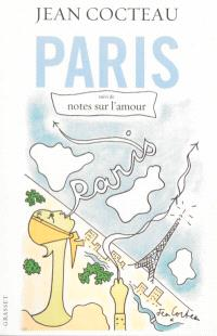 Paris; Suivi de Notes sur l'amour