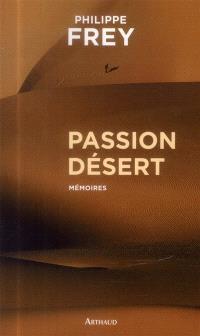 Passion désert : mémoires