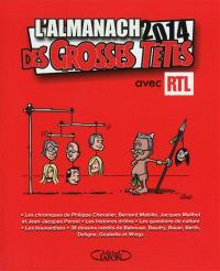L'almanach 2014 des grosses têtes