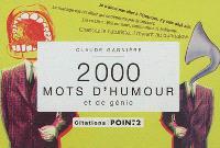 2.000 mots d'humour et de génie