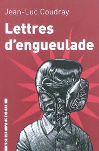 Lettres d'engueulade : un guide littéraire