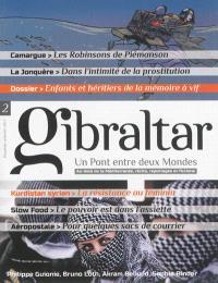 Gibraltar : un pont entre deux mondes : au-delà de la Méditerranée, récits, reportages et fictions. n° 2, Enfants et héritiers de la mémoire à vif