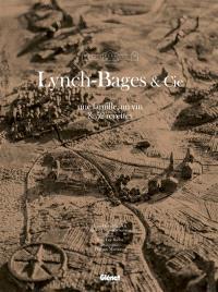 Lynch-Bages & Cie : une famille, un vin & 52 recettes
