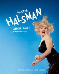 Philippe Halsman : étonnez-moi !